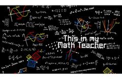 my math teacher 101