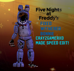 Fixed Withered Bonnie by CrayZGamerXD