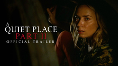The A Quiet Place Part II Trailer Dares You Not to Scream